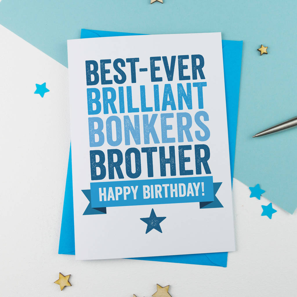 Personalised Birthday Card For Brother By A Is For Alphabet Notonthehighstreet Com