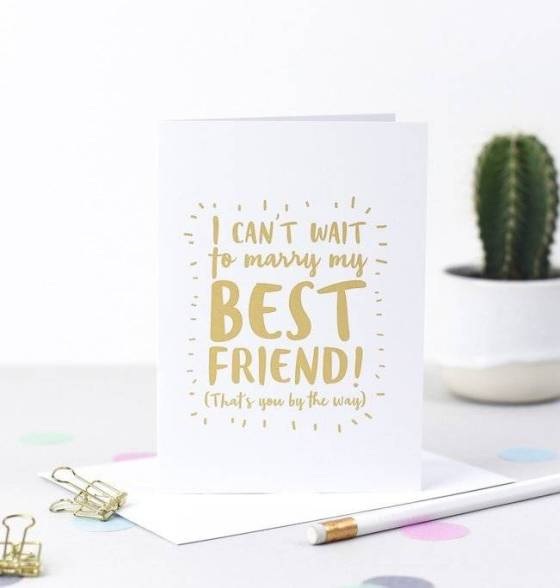 I Can T Wait To Marry My Best Friend Wedding Card By Bride Be