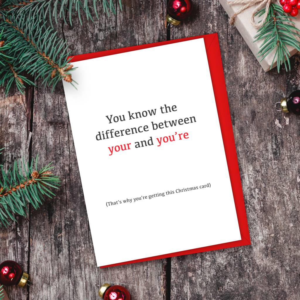 Your And You Re Grammar Christmas Card By For The Love Of