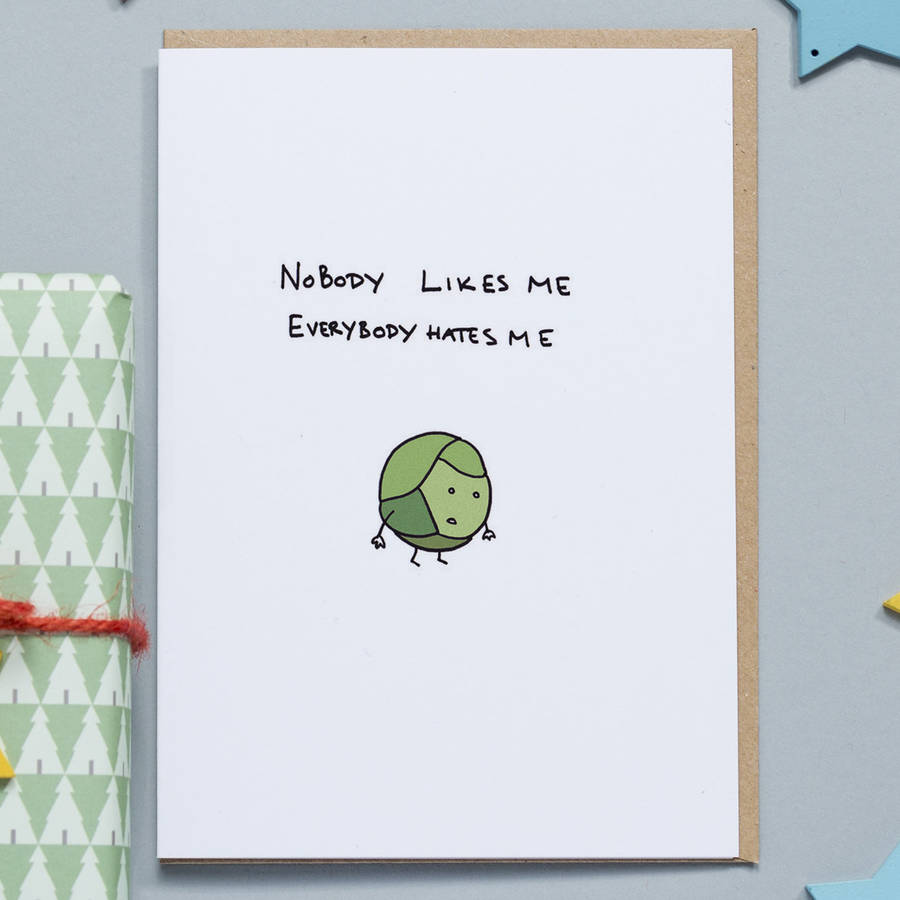 Nobody Likes Me Brussel Sprout Card By Hole In My Pocket