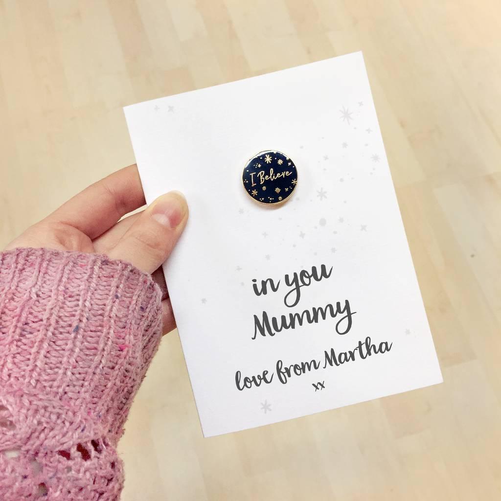 I Believe In Mummy Personalised Enamel Pin Card By Clara