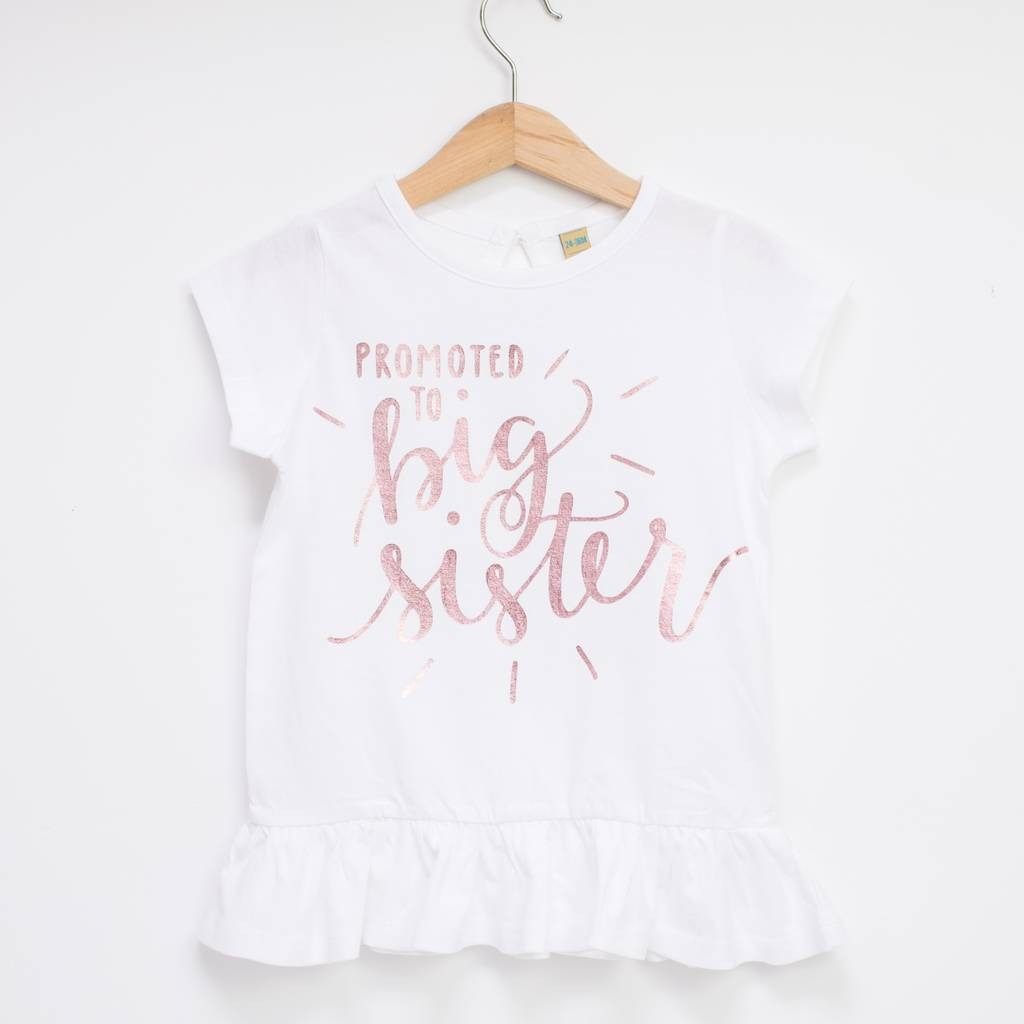 Promoted To Big Sister Or Big Brother T Shirt By Baby