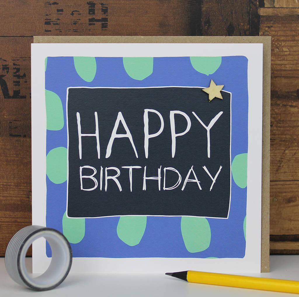 Happy Birthday Card Man By Molly Mae