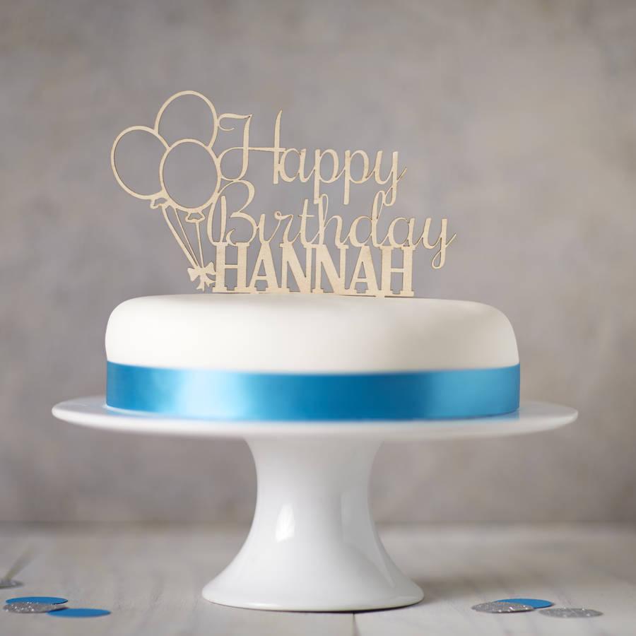 Personalised Wooden Birthday Cake Topper By Sophia Victoria Joy Notonthehighstreet Com