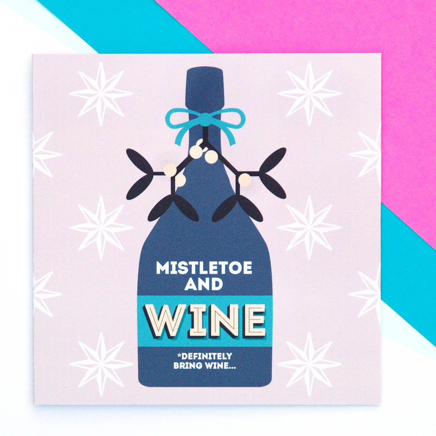 Mistletoe And Wine Funny Christmas Card By Paper Plane
