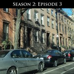 219: Season 2, Episode 3
