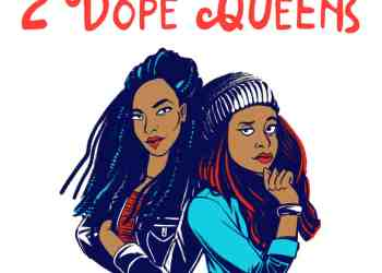 The 2 Dope Queens You Need to Be Listening To