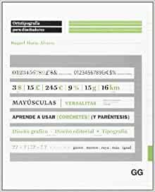 Ortotipografía para diseñadores (Spanish Edition)