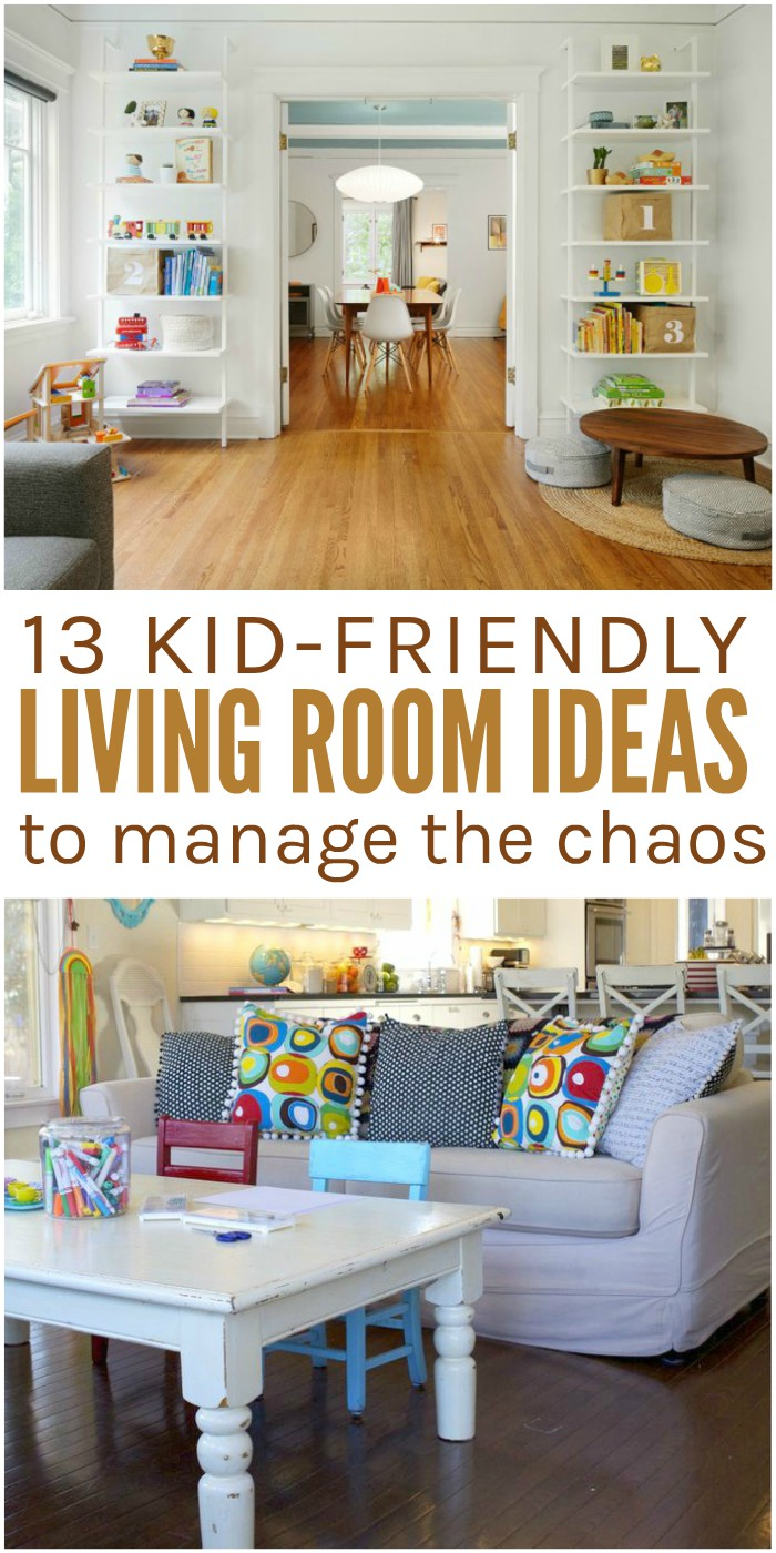 13 kid friendly living room ideas to