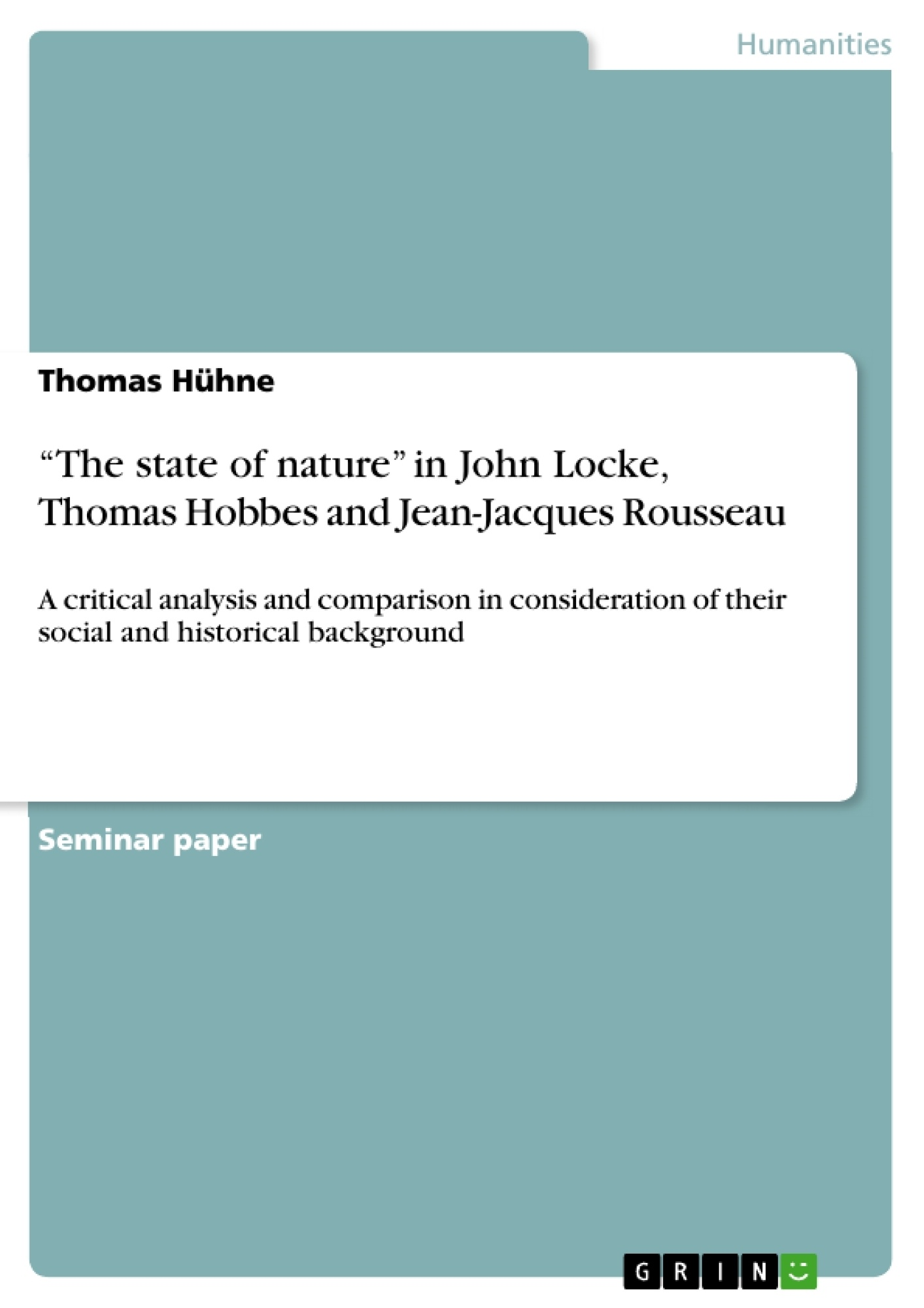 The State Of Nature In John Locke Thomas Hobbes And