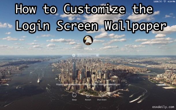 How to customize login screen wallpaper in OS X