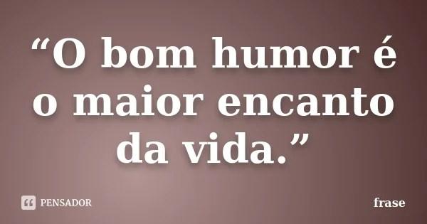 Frases De Humor Frases Do Bem