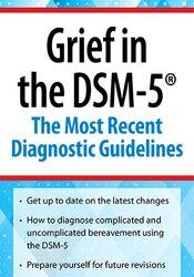 Christina Zampitella – Grief in the DSM-5: The Most Recent Diagnostic Guidelines