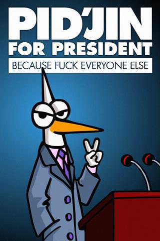 Pidjin for president