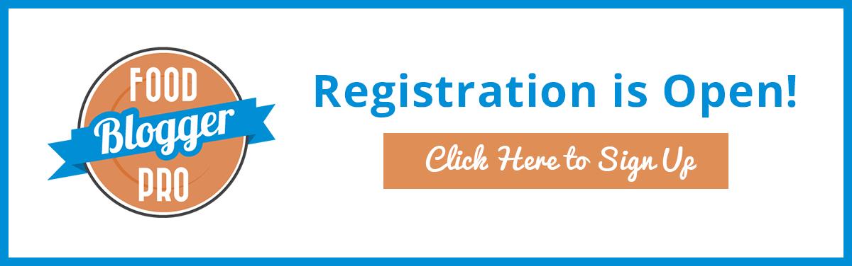 Food Blogger Pro Registration is Open
