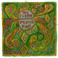 The Clean - Mister Pop