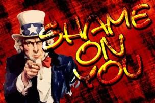 Disgrace, Humiliation, Uncle Sam