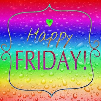 Saying Friday Rainbow Colors Funny Fantasy
