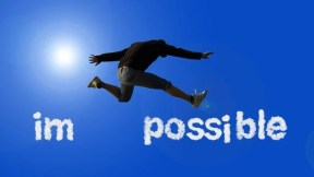 Possible, Impossible, Opportunity