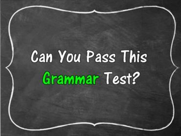 Can You Pass This Basic Grammar Test?