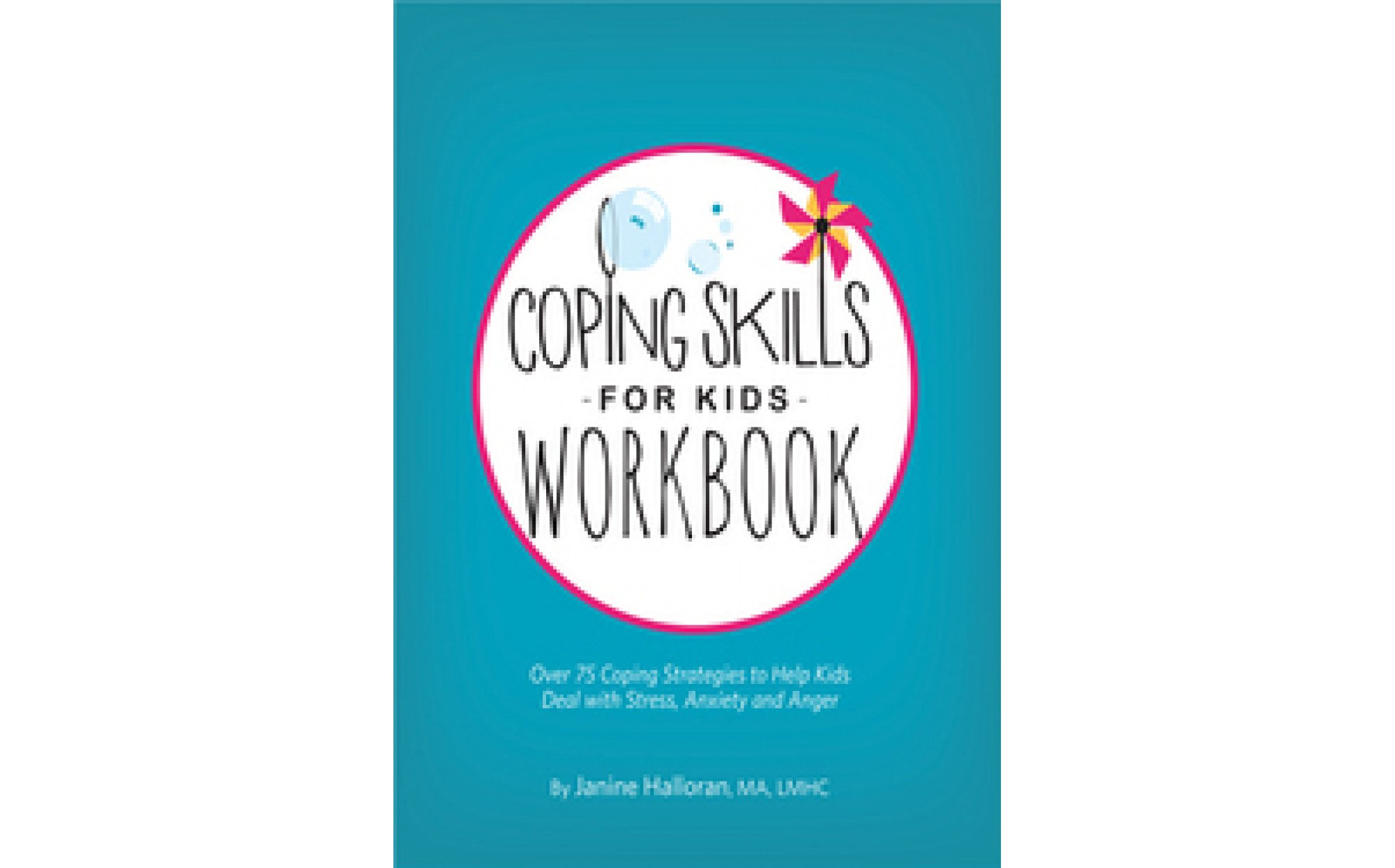 Coping Skills For Kids Workbook Over 75 Coping Strategies