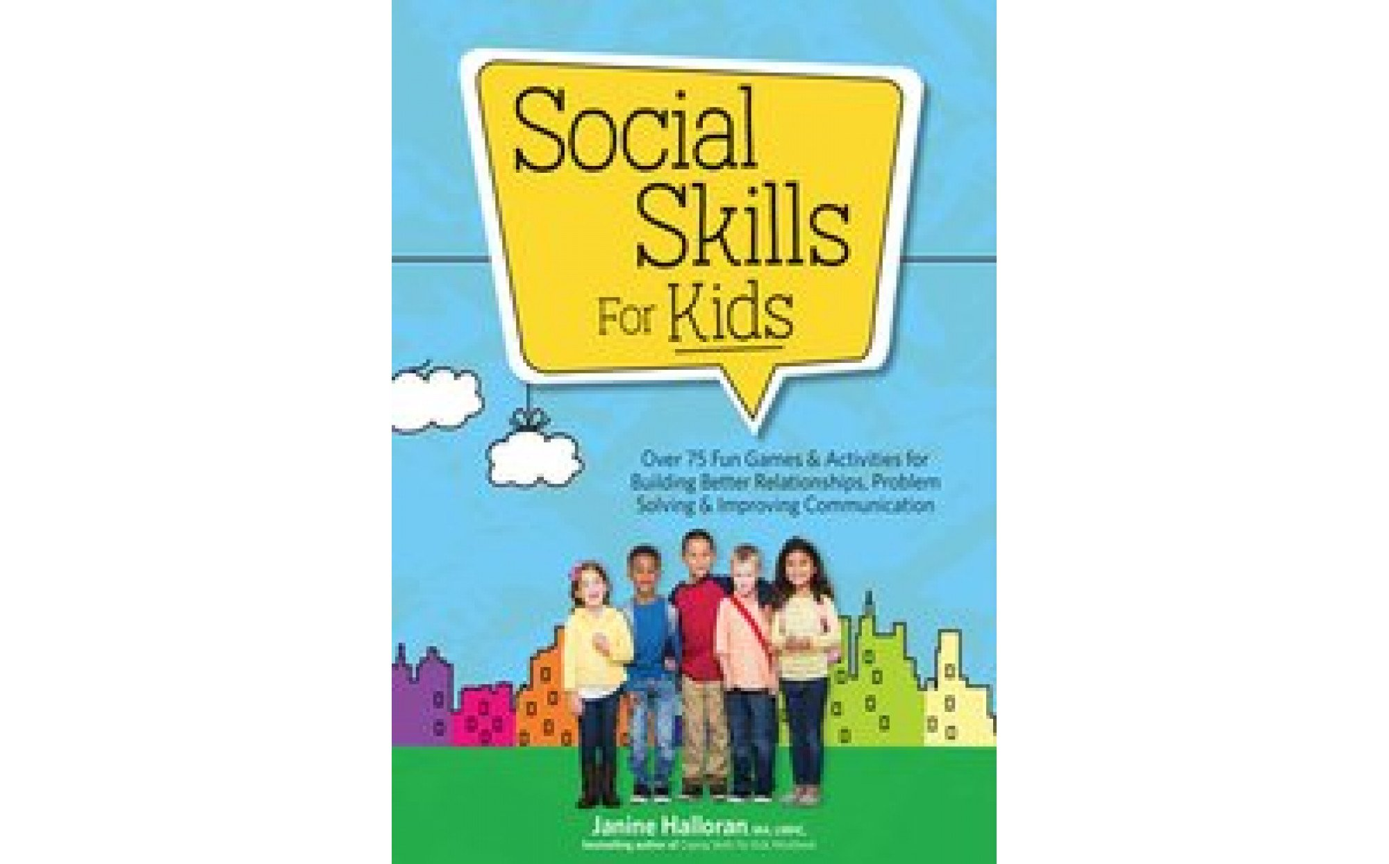 Social Skills For Kids Over 75 Fun Games Amp Activities For