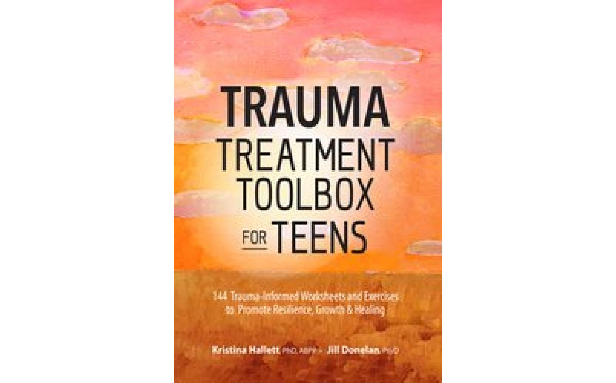 Trauma Treatment Toolbox For Teens Books