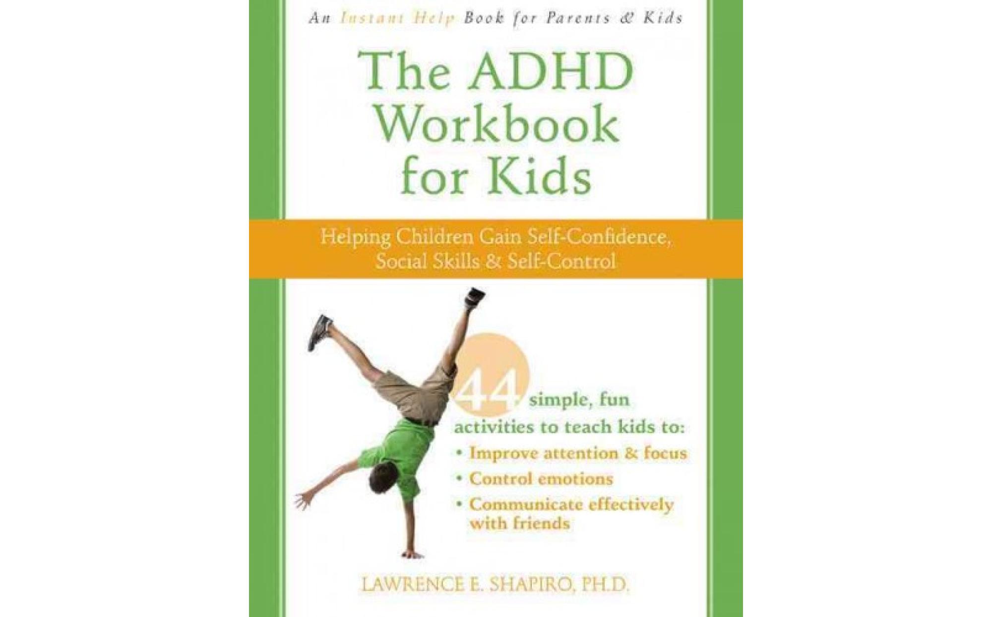 The Adhd Workbook For Kids Helping Children Gain Self