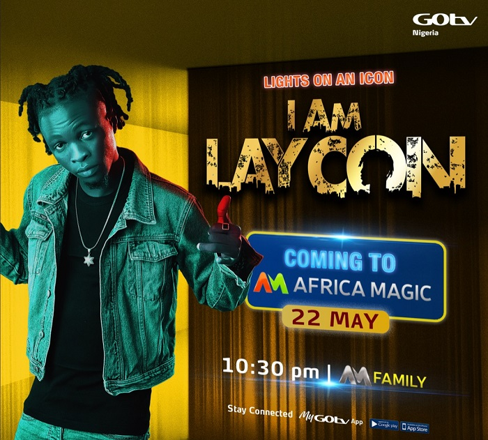 I Am LAYCON reality show premieres on DStv, GOtv