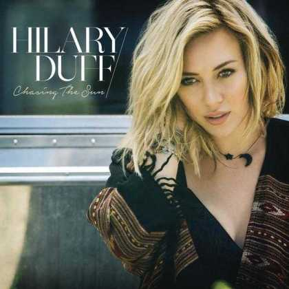 hilary duff, chasing the sun, rca records, marquee