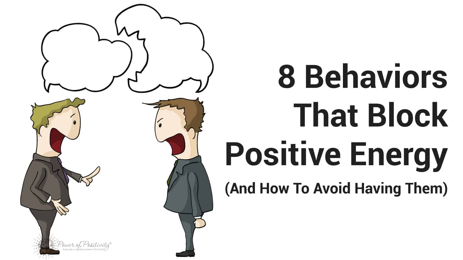 8 Behaviors That Block Positive Energy And How To Avoid Having Them