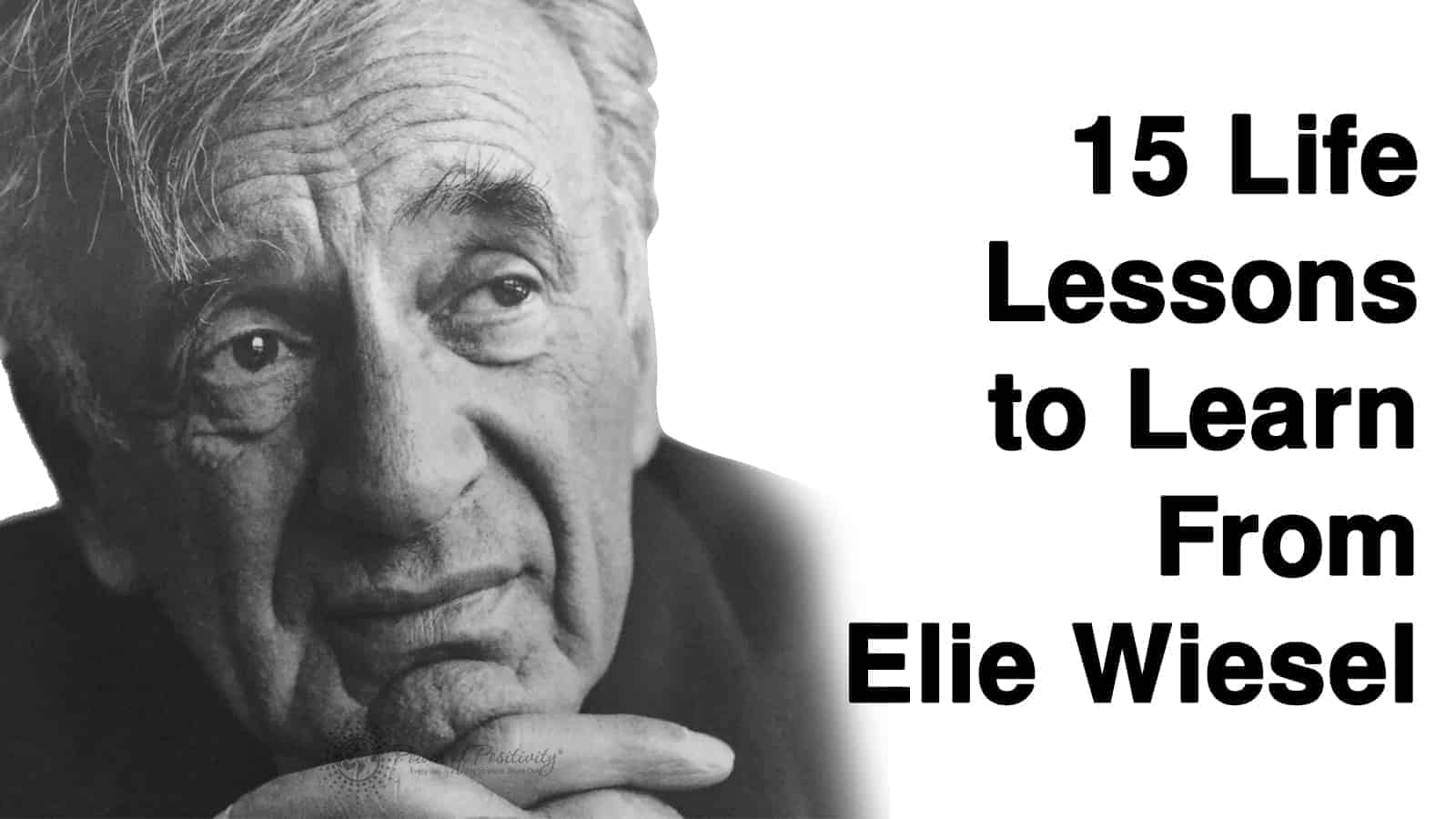 15 Life Lessons To Learn From Elie Wiesel
