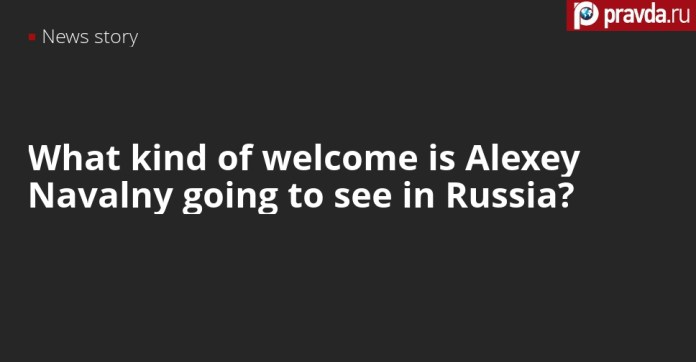 Is Alexey Navalny welcome home to Russia?