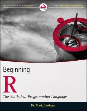 Beginning R: The Statistical Programming Book