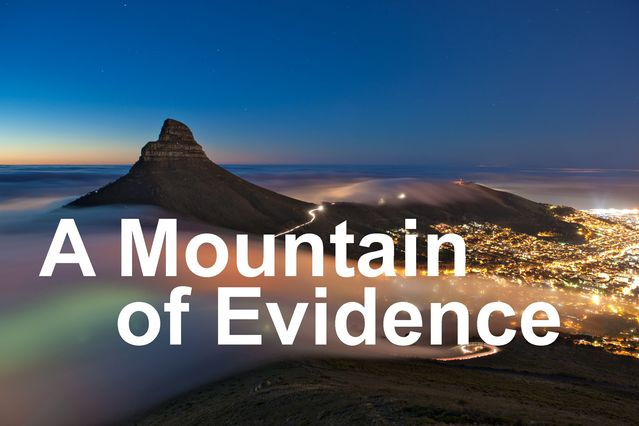 Mountain of evidence