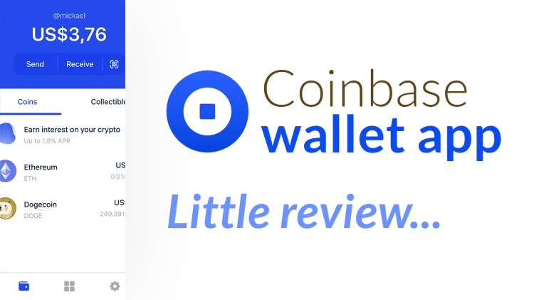 Let's review Coinbase Wallet