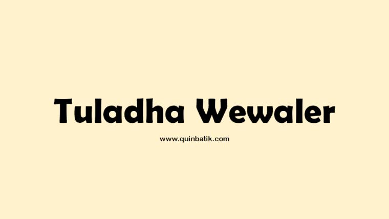 tuladha wewaler
