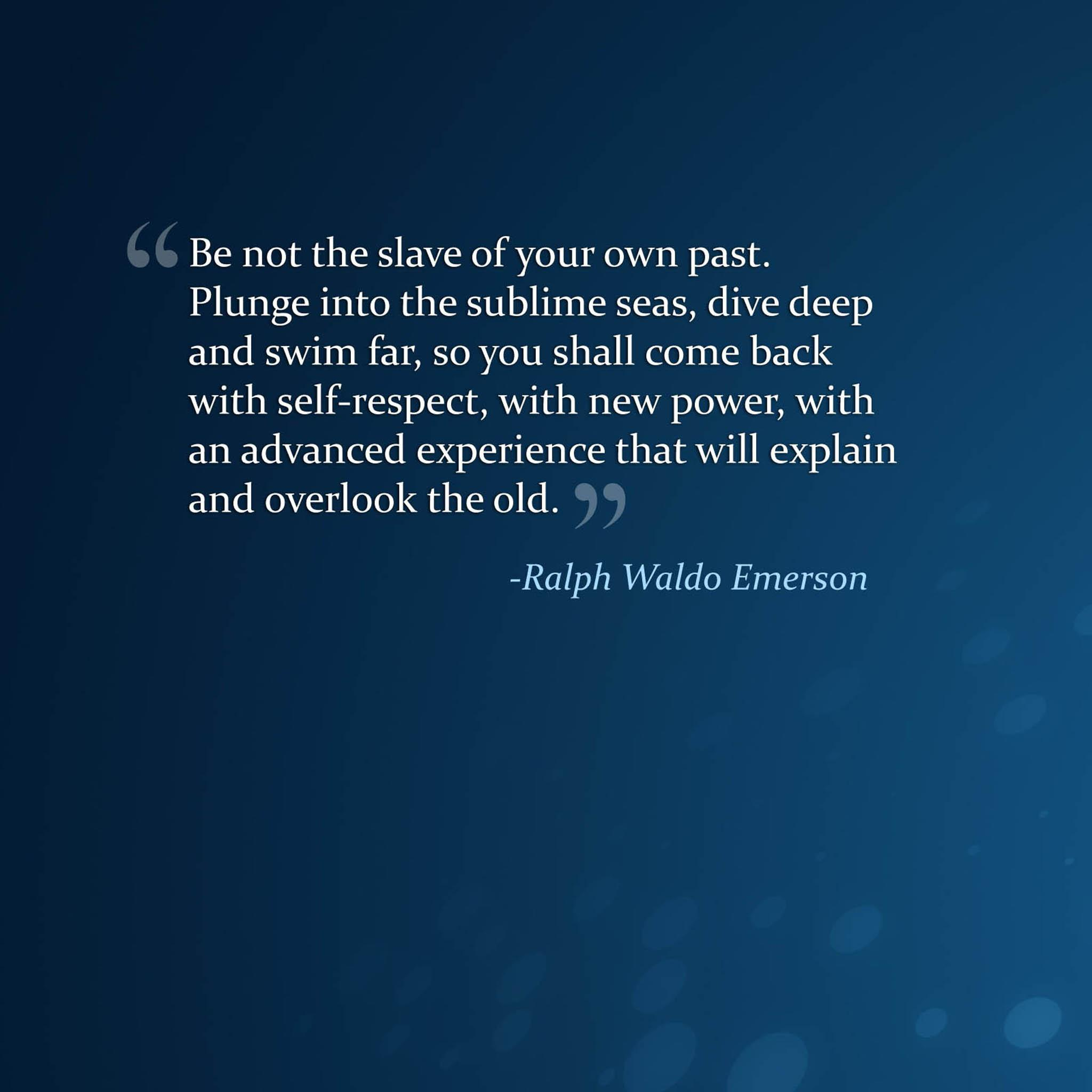 Ralph Waldo Emerson S Quotes Famous And Not Much
