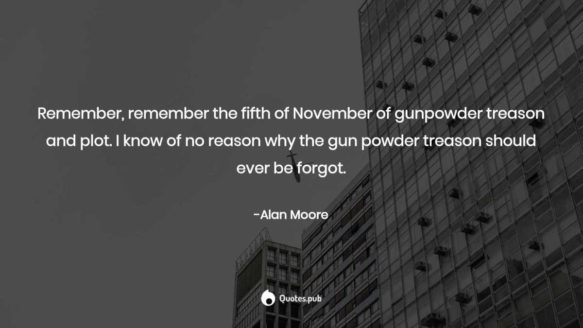 Remember Remember The Fifth Of November Alan Moore Quotes Pub