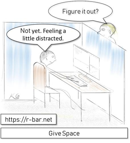 Give the student space