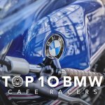 Top 10 Bmw Cafe Racer Motorcycles Return Of The Cafe Racers