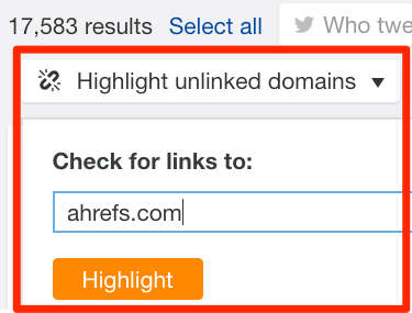 Ahrefs Content Explorer - Highlight Unlinked Domains