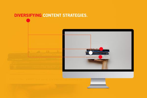 Diversifying content strategies