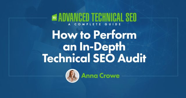 Technical SEO Audit Guide by SEJ