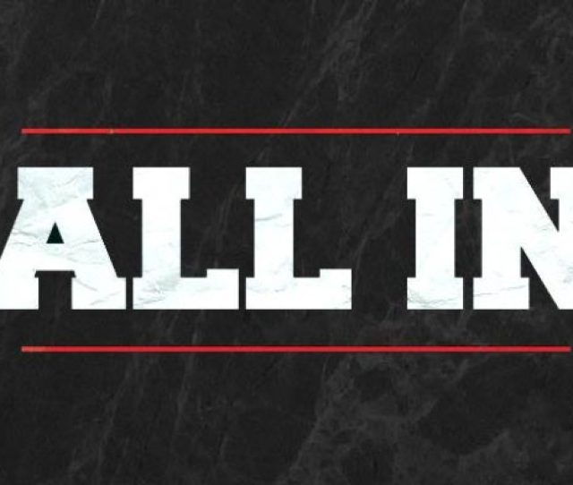 All In Saturday September 1st 2018
