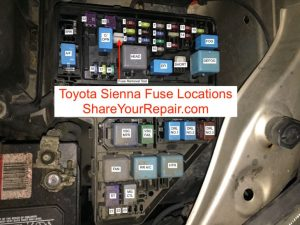 Toyota Sienna Fuse Locations  Share Your Repair