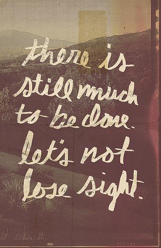 Don't lose sight.