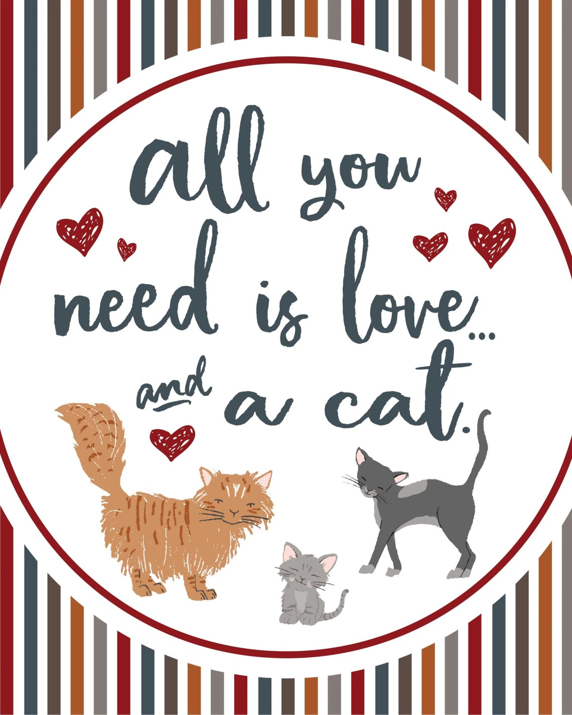 Download All You Need Is Love & A Cat Printable Poster ...
