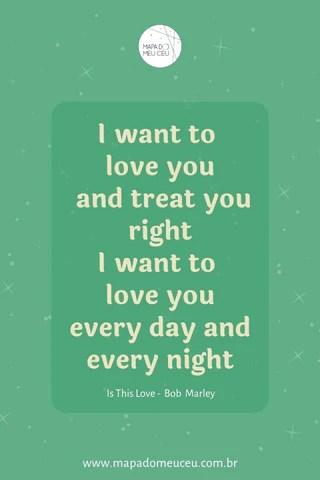 I want to love you – Frases de músicas internacionais – Mapa do Meu Céu