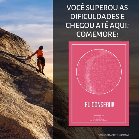 moça sobe montanha alta e ao lado tem um poster na cor rosa do mapa do meu céu incentivando a celebrar as conquistas